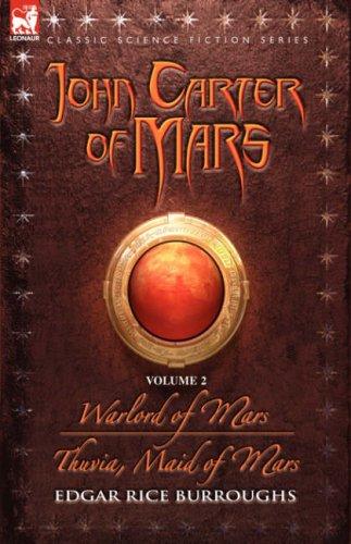 Warlord of Mars / Thuvia Maid of Mars (Barsoom #3-4)