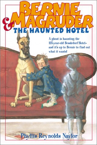 Bernie Magruder and the Haunted Hotel (Bessledorf Mysteries, #3)