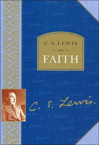 C.S. Lewis on Faith