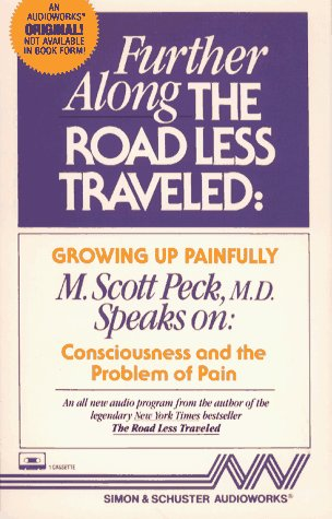 Further Along the Road Less Traveled: Growing Up Painfully: Consciousness and the Problem of Pain