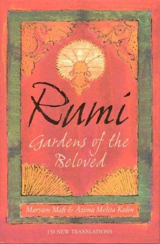 Rumi: Gardens of the Beloved