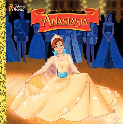 A 20th Century Fox Presentation: Anastasia (A Golden Look-Look Book)