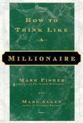 How to Think Like a Millionaire Pdf Book