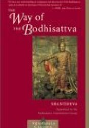 The Way of the Bodhisattva: A Translation of the Bodhicharyavatara Pdf Book