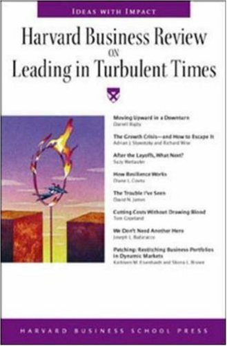 Harvard Business Review on Leading in Turbulent Times