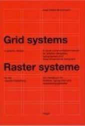 Grid Systems in Graphic Design/Raster Systeme Fur Die Visuele Gestaltung Pdf Book