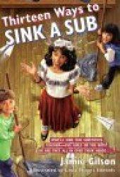 Thirteen Ways to Sink a Sub (Hobie Hanson, #1)