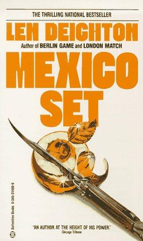 Mexico Set (Bernard Samson, #2)