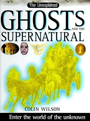 Ghosts and the Supernatural