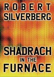 Shadrach in the Furnace Pdf Book