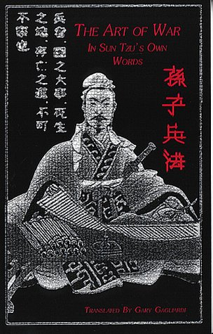 The Art of War: In Sun Tzu's Own Words
