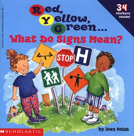 Red, Yellow, Green: What Do Signs Mean?