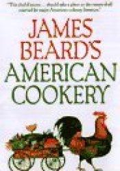 James Beard's American Cookery Pdf Book