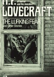 The Lurking Fear and Other Stories Pdf Book