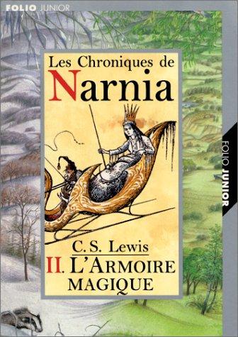 L'armoire magique (Les Chroniques de Narnia, #2)