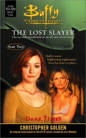 Dark Times (The Lost Slayer, #2)