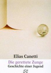Die gerettete Zunge: Geschichte einer Jugend Pdf Book