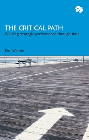 The Critical Path: Building Strategic Performance Through Time