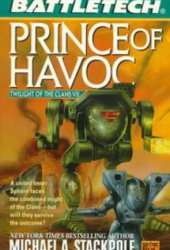 Prince of Havoc (Twilight of the Clans, #7)