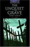 The Unquiet Grave: Short Stories (Oxford Bookworms, Level 4)