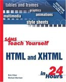 Sams Teach Yourself HTML & XHTML in 24 Hours
