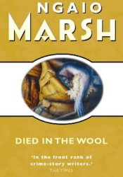 Died in the Wool (Roderick Alleyn, #13) Pdf Book