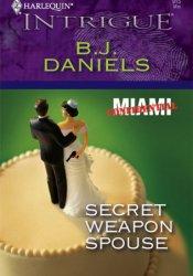 Secret Weapon Spouse (Miami Confidential #1) Pdf Book