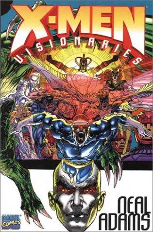 X-Men Visionaries: Neal Adams
