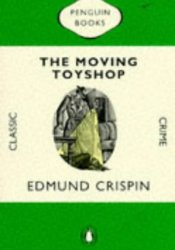 The Moving Toyshop (Gervase Fen, #3) Pdf Book