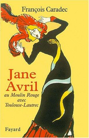 Jane Avril Au Moulin Rouge Avec Toulouse Lautrec