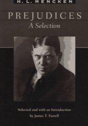Prejudices: A Selection Pdf Book