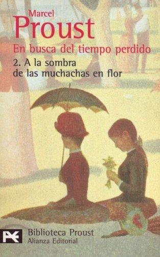 A la sombra de las muchachas en flor (En busca del tiempo perdido, #2)