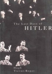 The Last Days of Hitler Pdf Book