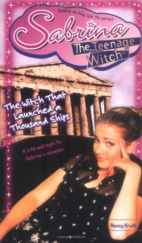 The Witch That Launched a Thousand Ships (Sabrina the Teenage Witch, #42)