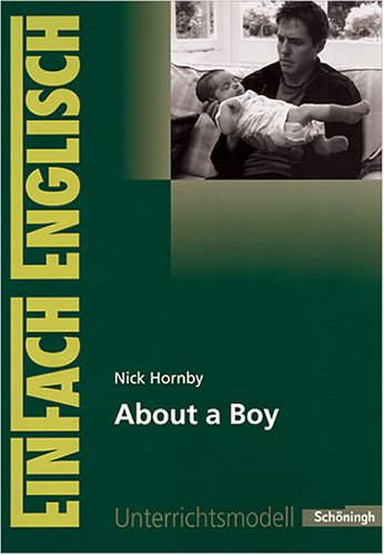 Nick Hornby, About A Boy