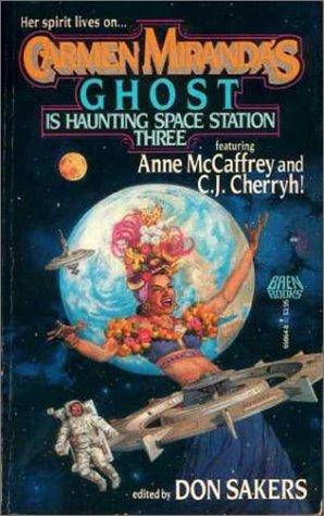 Carmen Miranda's Ghost is Haunting Space Station Three
