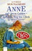 Anne auf Green Gables. Auf dem Weg ins Glück. (Big Book). ( Ab 11 J.).