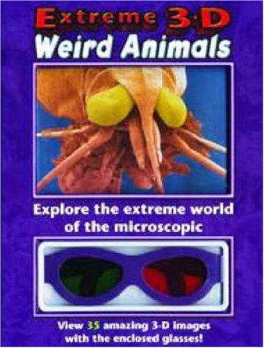 Extreme 3-D: Weird Animals