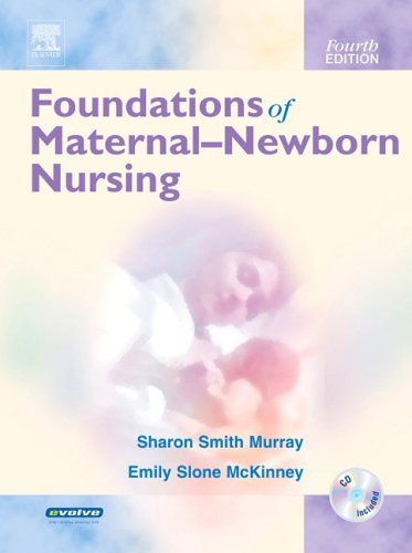 Foundations of Maternal-Newborn Nursing [With CDROM]
