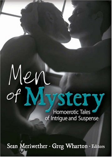Men of Mystery: Homoerotic Tales of Intrigue and Suspense