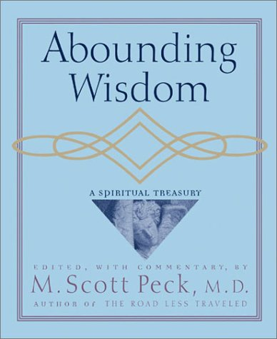 Abounding Wisdom: A Spiritual Treasury
