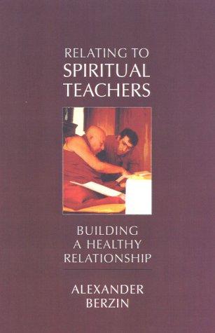 Relating to a Spiritual Teacher: Building a Healthy Relationship