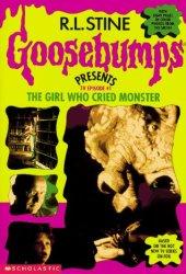 The Girl Who Cried Monster (Goosebumps Presents TV Episode, #1)