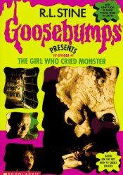 The Girl Who Cried Monster (Goosebumps Presents TV Episode, #1) Pdf Book
