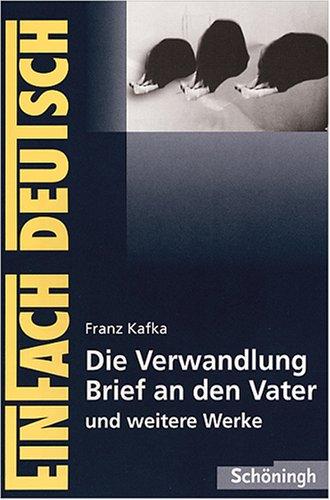 Die Verwandlung / Brief An Den Vater Und Andere Werke. Mit Materialien.