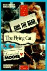 Gus the Bear, the Flying Cat and the Lovesick Moose: Twenty Real Life Animal Stories