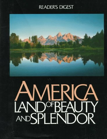 America: Land of Beauty and Splendor