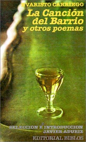 La canción del barrio y otros poemas