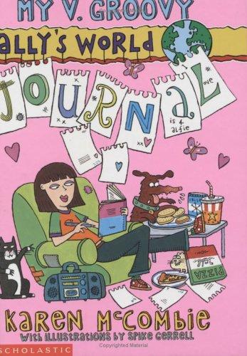My V. Groovy Ally's World Journal