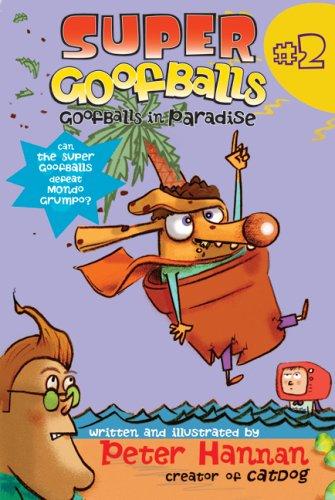 Super Goofballs, Book 2: Goofballs in Paradise